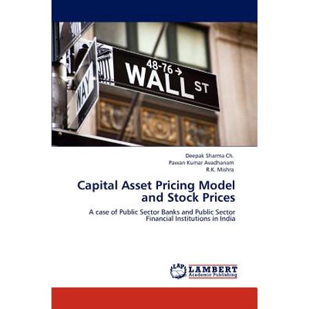 Capital Asset Pricing Model and Stock Prices ()
