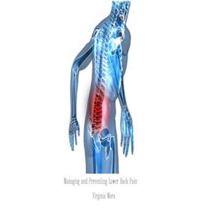 Managing and Preventing Lower Back Pain - eBook