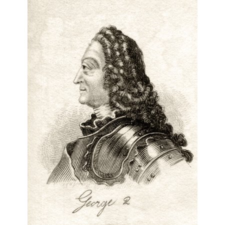 George Ii 1683 1760 George Augustus King Of Great Britain And Ireland 1727 1760 Duke Of Brunswick Luneburg Archtreasurer And Prince Elector Of The Holy Roman Empire From The Book Crabbs Historical Dic