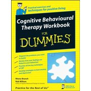 Cognitive Behavioural Therapy Workbook For Dummies - eBook
