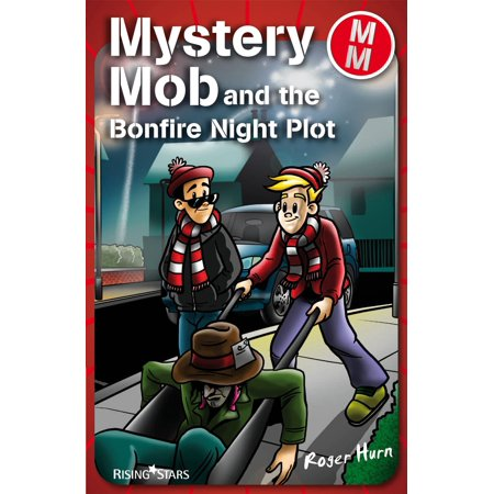 Mystery Mob and the Bonfire Night Plot - eBook](Bonfire Night Decorations)