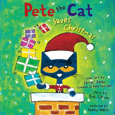 Pete the Cat Saves Christmas - Audiobook (Harper Collins Pete The Cat Saves Christmas)