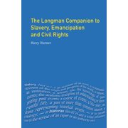 Longman Companion to Slavery, Emancipation and Civil Rights - eBook