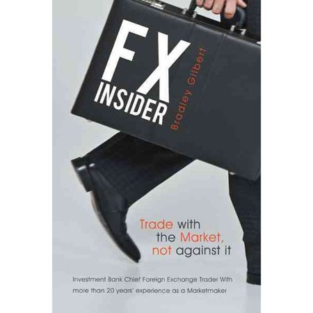 Fx Insider  Investment Bank Chief Foreign Exchange Trader With More Than 20 Years Experience As A Marketmaker