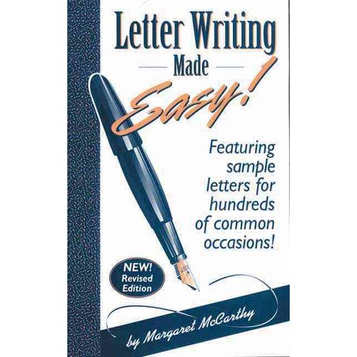 Letter Writing Made Easy!: Featuring Sample Letters for Hundreds of Common Occasions