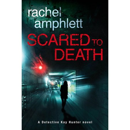 Scared to Death (Detective Kay Hunter crime thriller series, Book 1) - eBook - Ways To Scare Trick Or Treaters