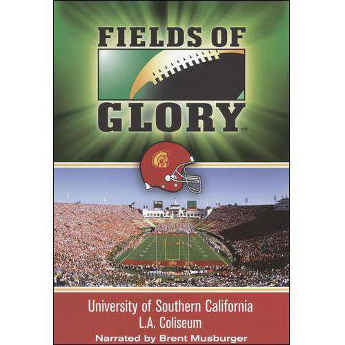 Fields Of Glory: University Of Southern California L.A. Coliseum