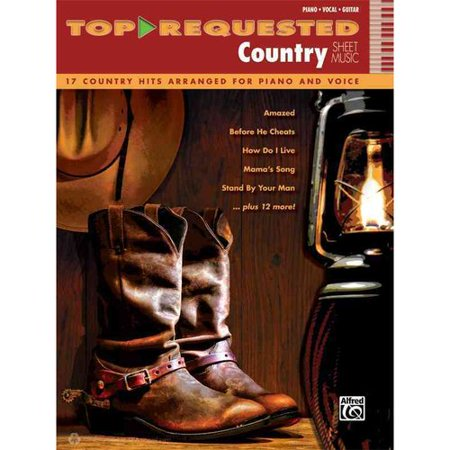 (Top-Requested Country Sheet Music: 17 Country Hits Arranged for Piano and Voice: Piano-Vocal-Guitar)