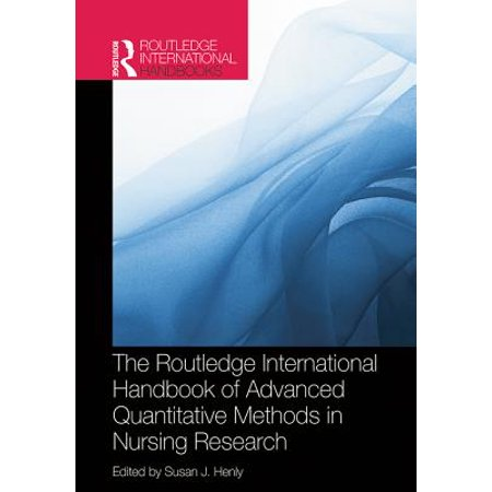 Routledge International Handbook of Advanced Quantitative Methods in Nursing Research -