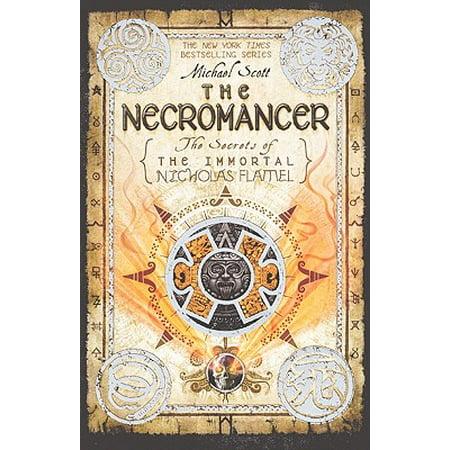 Secrets of the Immortal Nicholas Flamel (Pb): The Necromancer (The Alchemist Immortal Secrets Of Nicholas Flamel)