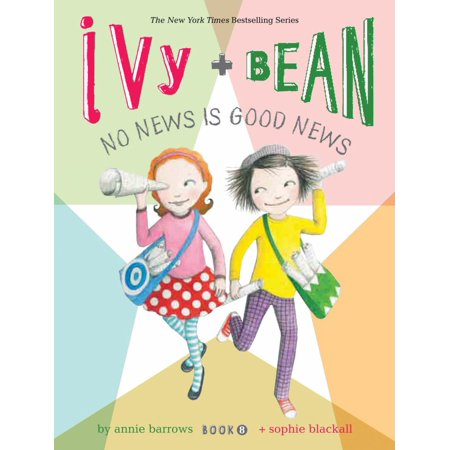 Ivy And Bean 8  No News Is Good News