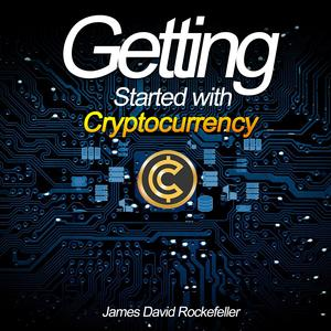 Getting Started with Cryptocurrency - Audiobook