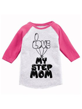 Awkward Styles Kids Outfit Best Step Mom I Love my Step Mom Kids Toddler Raglan I Love my Step Parents Clothing I Love my Mother Toddler Raglan Funny Raglans for Kids Cute Gifts for Kids