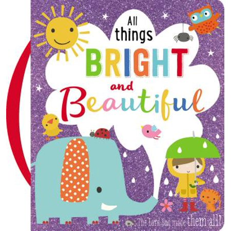Thigh Boards - All Things Bright and Beautiful (Board Book)