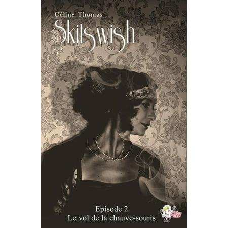 Skitswish, épisode 2 : Le vol de la chauve-souris - - Chauve Souris Halloween