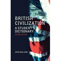 British Civilization : A Student's Dictionary