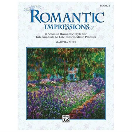 Romantic Impressions - Intermediate/Late Intermediate - Book 3  (2015)