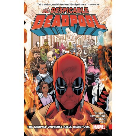 Despicable Deadpool Vol. 3: The Marvel Universe Kills Deadpool (Deadpool Comic 1)