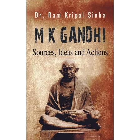 M K Gandhi : Sources, Ideas And Actions - - Pre K Graduation Ideas