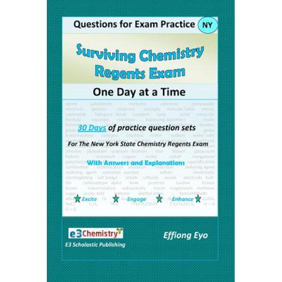 Surviving Chemistry Regents Exam : One Day at a Time: Questions for Exam  Practice