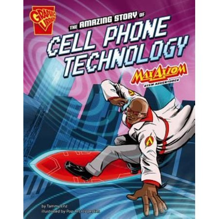 The Amazing Story Of Cell Phone Technology  Max Axiom Stem Adventures