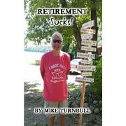 Retirement Sucks! - eBook
