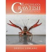 Louisiana Crawfish : Let's Catch Some Mud Bugs!