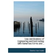 Law and Business of Engineering and Contracting : With Numerous Forms