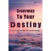 Doorway To Your Destiny (Paperback)