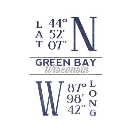 Longitude Three Light - Green Bay, Wisconsin - Latitude and Longitude (Blue) Print Wall Art By Lantern Press