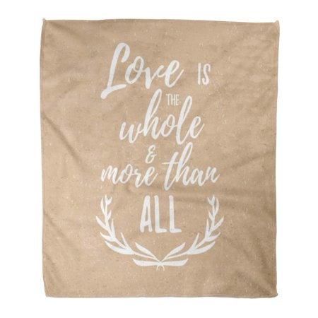 SIDONKU Throw Blanket 58x80 Inches Love is The Whole and More Than All Inspirational Quote Brush Lettering Social Warm Flannel Soft Blanket for Couch Sofa Bed ()