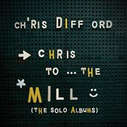 Chris To The Mill (Solo Albums Box Set) (Vinyl)