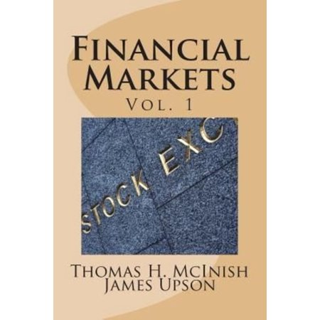 Financial Markets  Vol 1 Stocks  Bonds  Money Markets  Ipos  Auctions  Trading  Buying And Selling   Short Selling  Transaction Costs  Cu