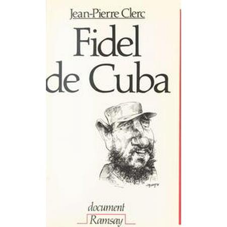 Fidel de Cuba : Castro, 30 ans de pouvoir déjà - eBook (Fidel Castro Outfit)