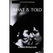 What Is Told (Paperback)