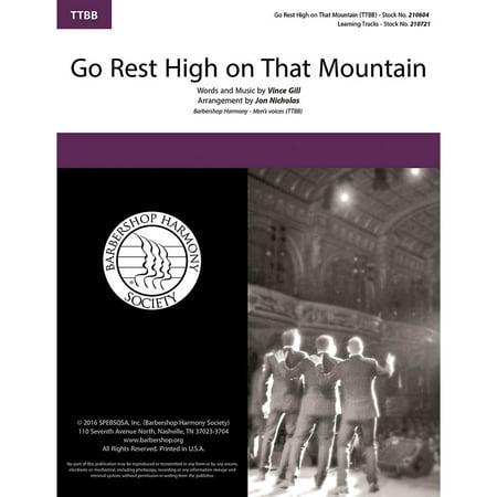 Barbershop Harmony Society Go Rest High on That Mountain TTBB A Cappella arranged by Jon (Go Rest High On That Mountain Piano)