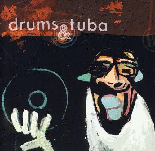 Drums & Tuba Vinyl Killer [CD] by