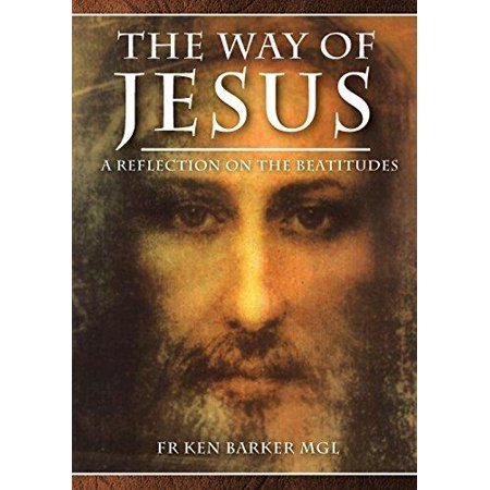 The Way of Jesus: A Reflection on the Beatitudes - image 1 of 1