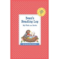 Grow a Thousand Stories Tall: Beau's Reading Log: My First 200 Books (Gatst) (Paperback)