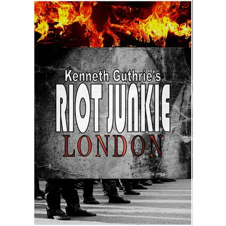 Riot Junkie: London - eBook](Riots London Halloween)