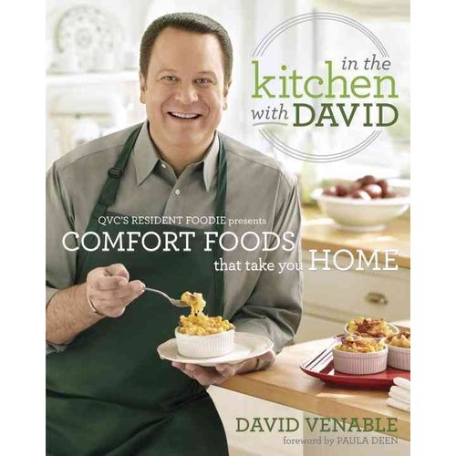 In the Kitchen With David: QVC's Resident Foodie Presents Comfort Foods That Take You Home