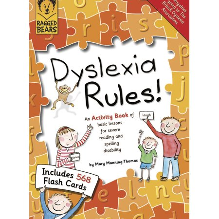 Dyslexia Rules! : An Activity Book of Basic Lessons for Severe Reading and Spelling Disability