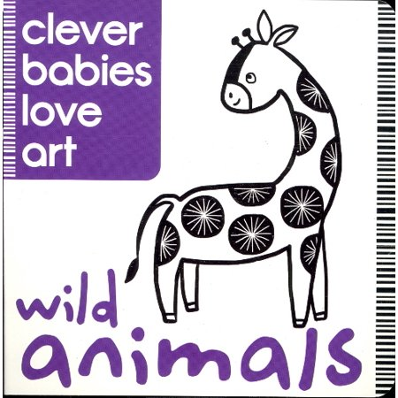 Wild Animals (Clever Babies Love Art) (Farm Animals Arts And Crafts For Toddlers)