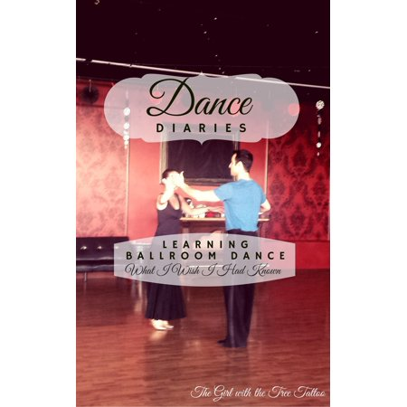 Dance Diaries: Learning Ballroom Dance - eBook - Ballroom Dance Outfit