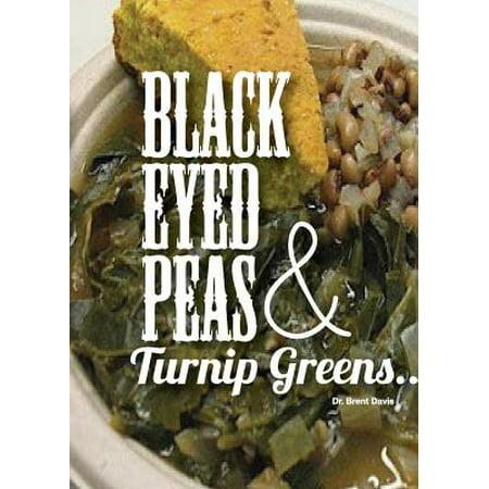 Black Eyed Peas and Turnip Greens