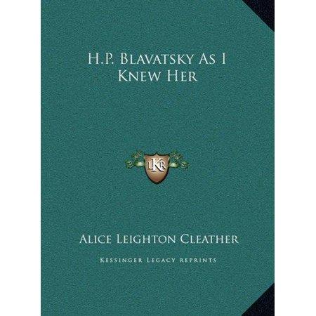 H.P. Blavatsky as I Knew Her H.P. Blavatsky as I Knew Her - image 1 de 1