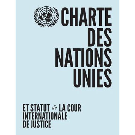 Charter of the United Nations and Statute of the International Court of