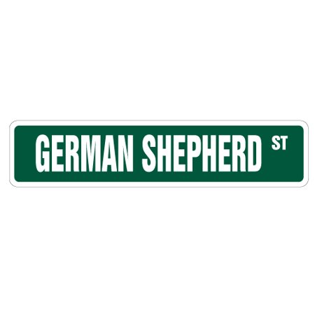 GERMAN SHEPHERD Street Sign dog lover great pet animal | Indoor/Outdoor |  24