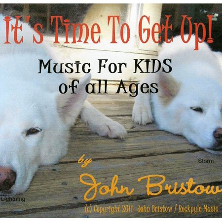 It's Time to Get Up: Songs for Kids of All Ages for $<!---->