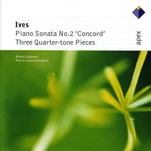 Ives: Pno Sonata No 2 / Three Quarter-Tone Pieces